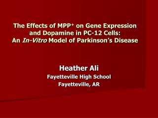 Heather Ali Fayetteville High School Fayetteville, AR