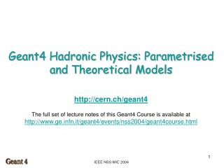 Geant4 Hadronic Physics: Parametrised and Theoretical Models