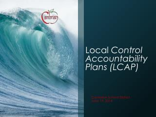 Local  Control Accountability Plans (LCAP)