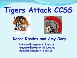 Tigers Attack CCSS