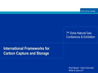 International Frameworks for Carbon Capture and Storage