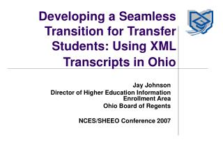 Developing a Seamless Transition for Transfer Students: Using XML Transcripts in Ohio