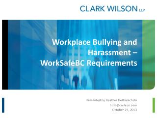 Workplace Bullying and Harassment –  WorkSafeBC  Requirements