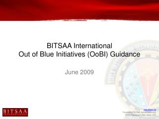 BITSAA International Out of Blue Initiatives (OoBI) Guidance