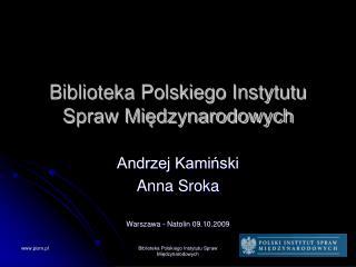 Biblioteka Polskiego Instytutu Spraw Miedzynarodowych