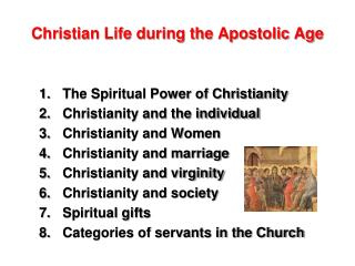 Christian Life during the Apostolic Age