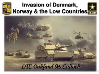 Invasion of Denmark,  Norway  the Low Countries