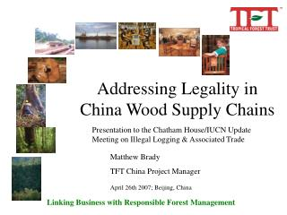 Addressing Legality in China Wood Supply Chains