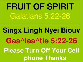 FRUIT OF SPIRIT Galatians 5:22-26