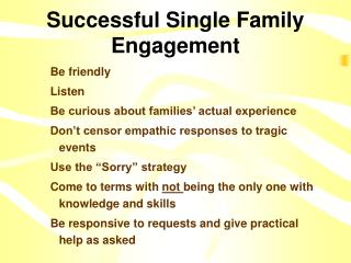 Successful Single Family Engagement