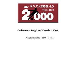 Ouderavond Jeugd KVC Kessel-Lo 2000