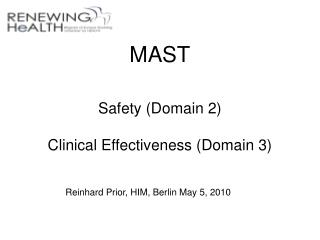 MAST Safety (Domain 2) Clinical Effectiveness (Domain 3)