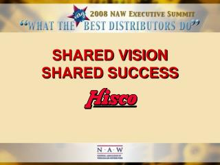 SHARED VISION SHARED SUCCESS