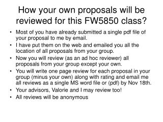 How  your  own proposals will be reviewed for this FW5850 class?
