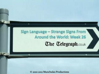 Sign Language – Strange Signs From Around the World: Week 26