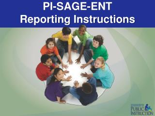 PI-SAGE-ENT Reporting Instructions