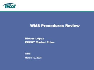 WMS Procedures Review