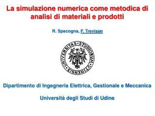 La simulazione numerica come metodica di analisi di materiali e prodotti