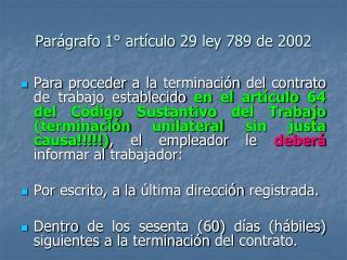 Parágrafo 1° artículo 29 ley 789 de 2002
