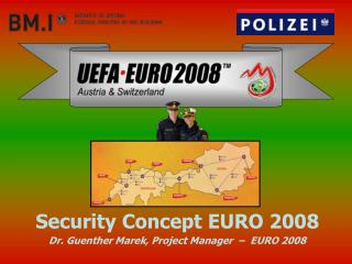 Security Concept EURO 2008