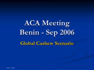 ACA Meeting Benin - Sep 2006