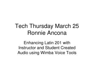 Tech Thursday March 25 Ronnie Ancona
