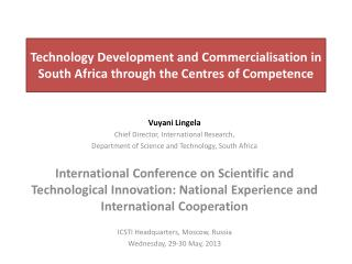 Technology Development and Commercialisation in South Africa through the Centres of Competence