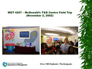 MGT 4207 – McDonald's T&D Centre Field Trip (November 2, 2002)