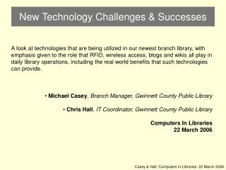 New Technology Challenges & Successes
