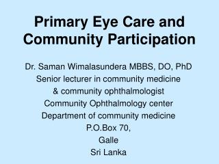 Primary Eye Care and Community Participation