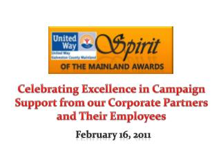 Celebrating Excellence in Campaign Support from our Corporate Partners and Their Employees
