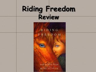 Riding Freedom Review
