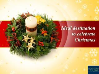 Ideal Destination to Celebrate Christmas