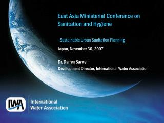 East Asia Ministerial Conference on Sanitation and Hygiene - Sustainable Urban Sanitation Planning