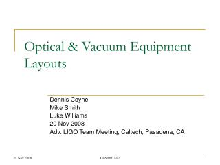 Optical & Vacuum Equipment Layouts
