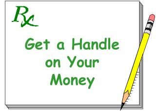 Get a Handle on Your Money