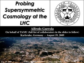 Probing  Supersymmetric  Cosmology at the LHC