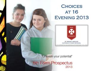 Choices  at 16 Evening 2013