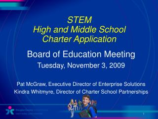 STEM  High and Middle School  Charter Application