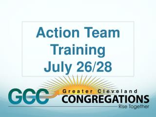 Action Team Training July 26/28