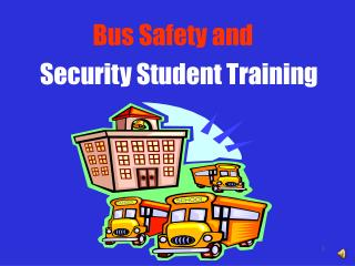 Bus Safety and