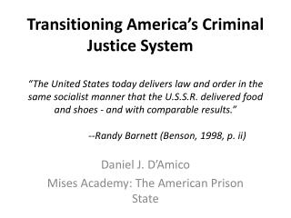 Daniel J. D'Amico Mises  Academy: The American Prison State
