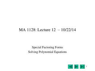 MA 1128: Lecture 12   – 10/22/14