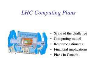 LHC Computing Plans