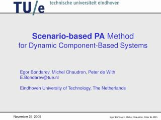 Scenario-based PA  Method for Dynamic Component-Based Systems