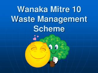 Wanaka Mitre 10 Waste Management Scheme