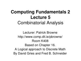 Computing Fundamentals 2 Lecture 5 Combinatorial Analysis