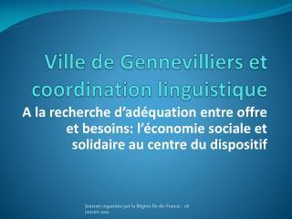 Ville de Gennevilliers et coordination linguistique