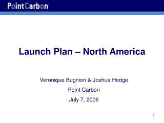 Launch Plan   North America
