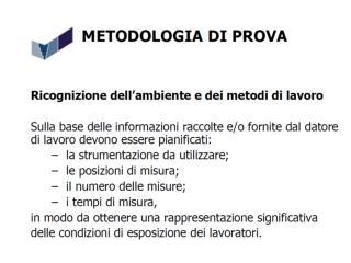 RUMORE Modulo B metodologia UNI 9432 2008